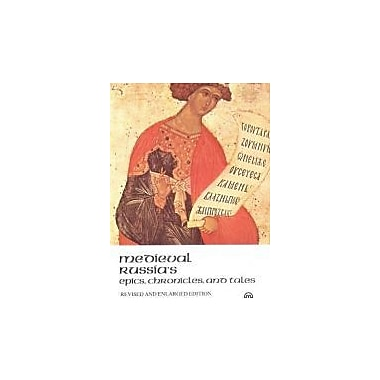 Medieval Russia's Epics, Chronicles, and Tales, New Book (9780452010864)