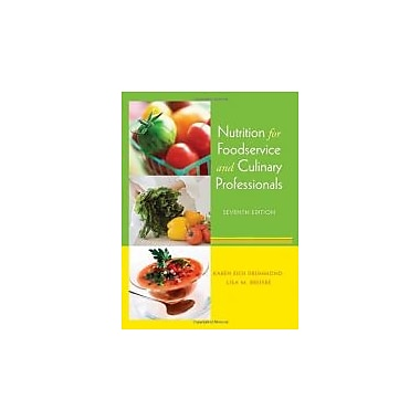 Nutrition for Foodservice and Culinary Professionals, New Book (9780470052426)