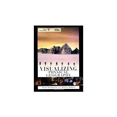 Visualizing Physical Geography, New Book (9780470095720)