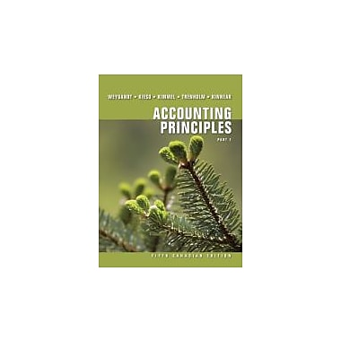 Accounting Principles Fifth Canadian Edition Part 1, New Book (9780470160794)