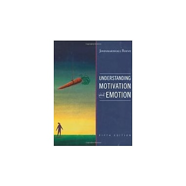 Understanding Motivation and Emotion, New Book (9780470392232)