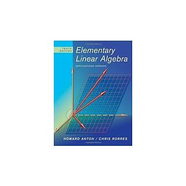 Elementary Linear Algebra: Applications Version, 10th Edition, Used Book (9780470432051)