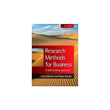 Research Methods for Business: A Skill Building Approach, New Book (9780470744796)