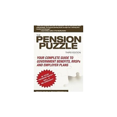 The Pension Puzzle: Your Complete Guide to Government Benefits, RRSPs, and Employer Plans, Used Book (9780470839539)