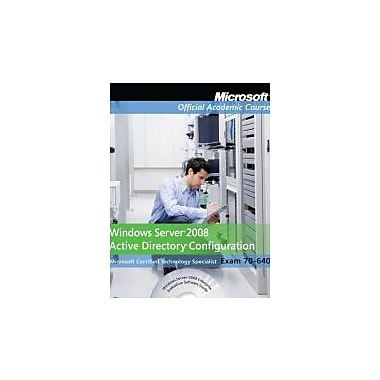 Exam 70-640 Windows Server 2008 Active Directory Configuration, with Lab Manual Set