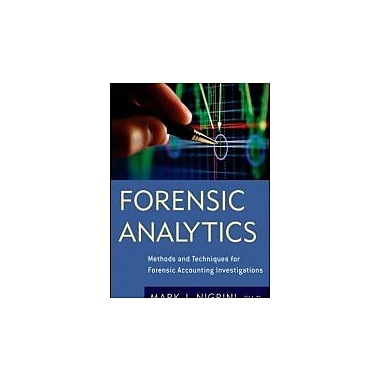 Forensic Analytics: Methods and Techniques for Forensic Accounting Investigations, New Book (9780470890462)