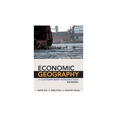 Economic Geography: A Contemporary Introduction, New Book (9780470943380)