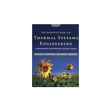 Introduction to Thermal Systems Engineering: Thermodynamics, Fluid Mechanics, and Heat Transfer, Used Book (9780471204909)