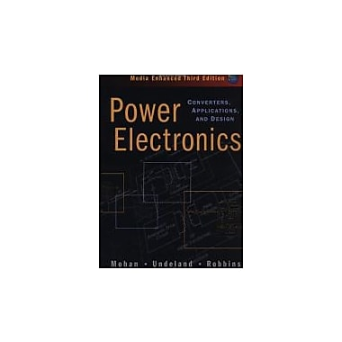 Power Electronics: Converters, Applications, and Design, New Book (9780471226932)