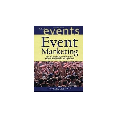 Event Marketing: How to Successfully Promote Events, Festivals, Conventions, and Expositions, New Book, (047140179X)