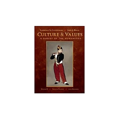Culture and Values, Volume II: A Survey of the Humanities with Readings (with Resource Center Printed Access Card)