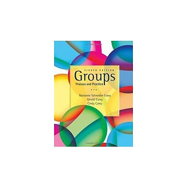 Groups: Process and Practice, 8th Edition