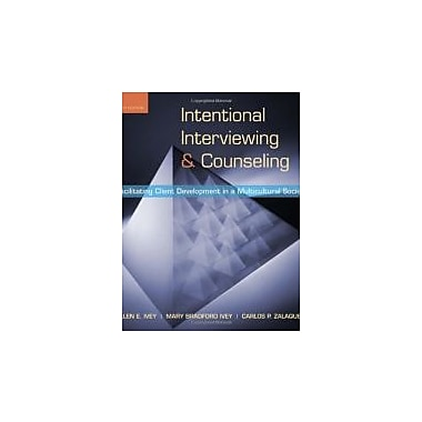 Intentional Interviewing and Counseling: Facilitating Client Development in a Multicultural Society, New Book (9780495601234)