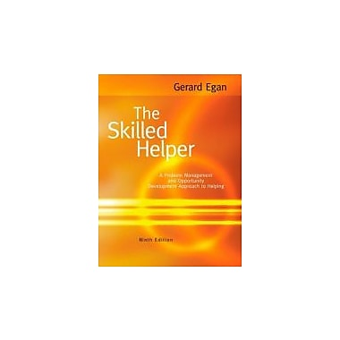 The Skilled Helper: A Problem-Management and Opportunity-Development Approach to Helping, 9th Editio, Used Book (9780495601890)
