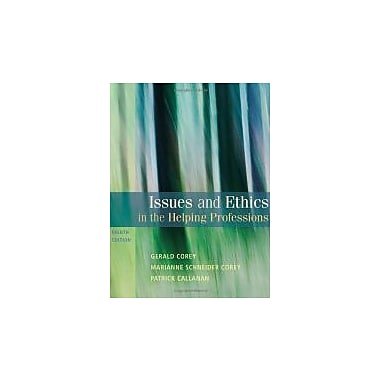 Issues and Ethics in the Helping Professions, Used Book (9780495812418)