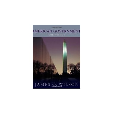American Government: Brief Version, Used Book (9780495906780)