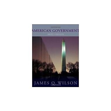 American Government: Brief Version, New Book (9780495906780)