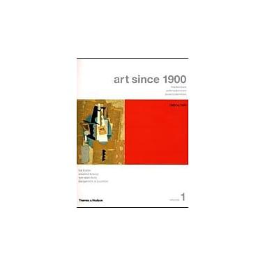 Art Since 1900: Modernism, Antimodernism, Postmodernism, Vol. 1: 1900-1944, New Book (9780500285343)