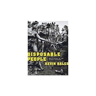 Disposable People: New Slavery in the Global Economy, New Book (9780520272910)