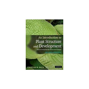An Introduction to Plant Structure and Development: Plant Anatomy for the Twenty-First Century