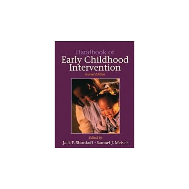 Handbook of Early Childhood Intervention, New Book (9780521585736)