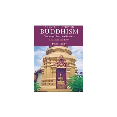 An Introduction to Buddhism: Teachings, History and Practices (Introduction to Religion), Used Book (9780521676748)
