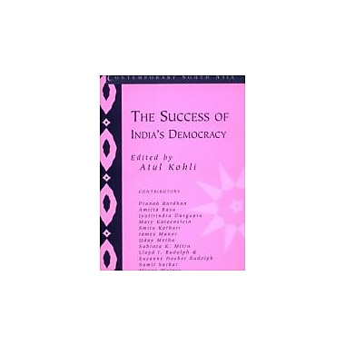 The Success of India's Democracy (Contemporary South Asia), Used Book (9780521805308)