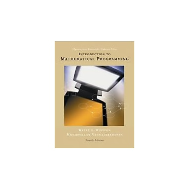 Introduction to Mathematical Programming: Applications and Algorithms, Volume 1 (with CD-ROM and InfoTrac)