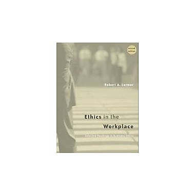 Ethics in the Workplace: Selected Readings in Business Ethics, New Book (9780534546595)