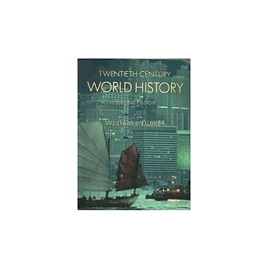 Twentieth-Century World History (with Map Tutor and InfoTrac)