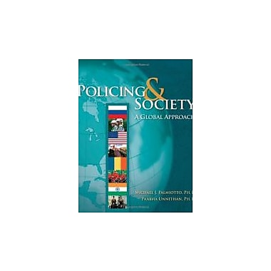 Policing and Society: A Global Approach, New Book (9780534623432)