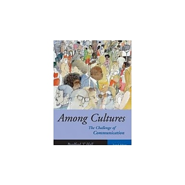 Among Cultures: The Challenge of Communication (with InfoTrac), New Book (9780534642488)