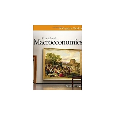 Principles of Macroeconomics, 6th Edition, Used Book (9780538453066)