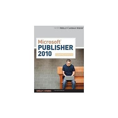 Microsoft Publisher 2010: Comprehensive (Shelly Cashman), New Book (9780538475983)