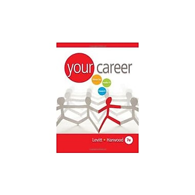 Your Career: How to Make it Happen (with CD-ROM), Used Book (9780538730990)