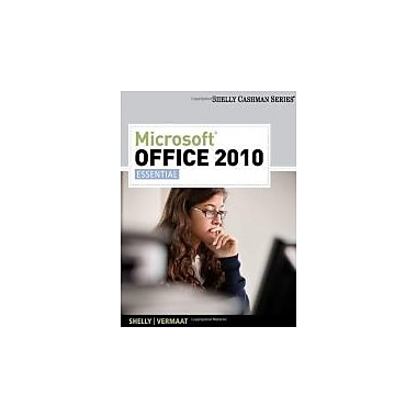 Microsoft Office 2010: Essential (Shelly Cashman Series(r) Office 2010), New Book (9780538748704)