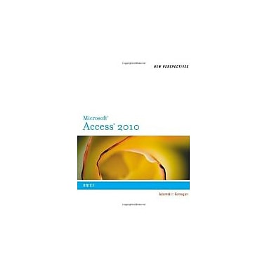 New Perspectives on Microsoft Access 2010, Brief (New Perspectives (Thomson Course Technology)), Used Book, (538798491)