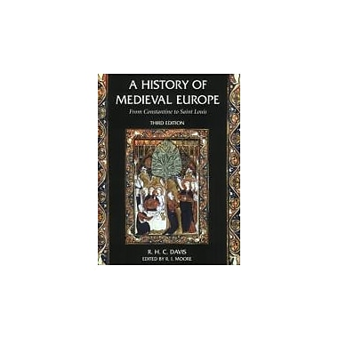 A History of Medieval Europe: From Constantine to Saint Louis, New Book (9780582784628)