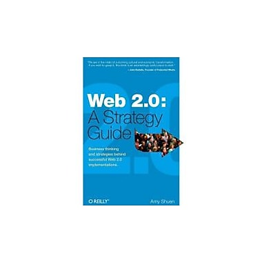 Web 2.0: A Strategy Guide: Business thinking and strategies behind successful Web 2.0 implementations, Used Book (9780596529963)