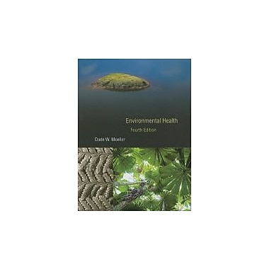Environmental Health: Fourth Edition
