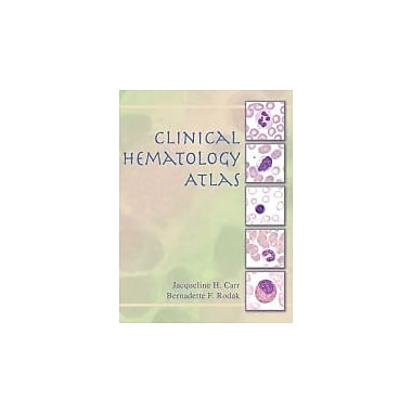 Clinical Hematology Atlas, 2nd Edition