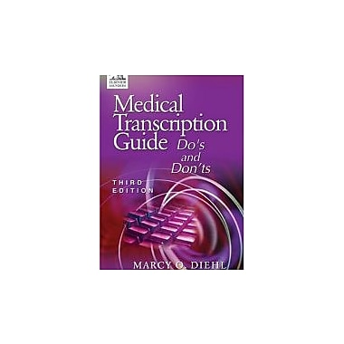 Medical Transcription Guide: Do's and Don'ts, 3e, Used Book (9780721606842)