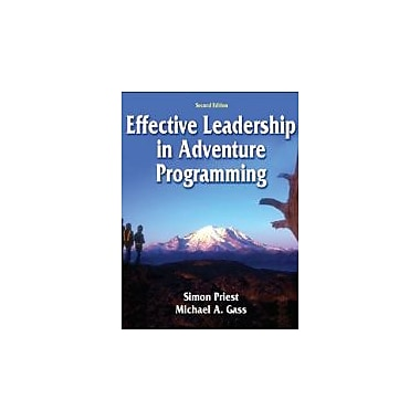 Effective Leadership in Adventure Programming - 2nd Edition, New Book (9780736052504)