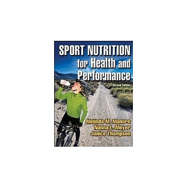 Sport Nutrition for Health and Performance - 2nd Edition, Used Book (9780736052955)