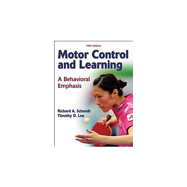 Motor Control and Learning: A Behavioral Emphasis, Used Book (9780736079617)