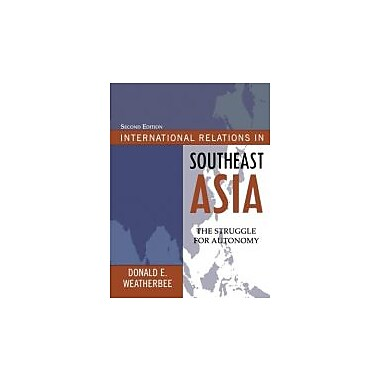 International Relations in Southeast Asia: The Struggle for Autonomy, Used Book (9780742556829)