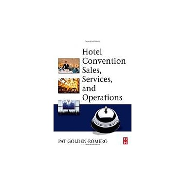 Hotel Convention Sales, Services, and Operations, New Book (9780750679022)