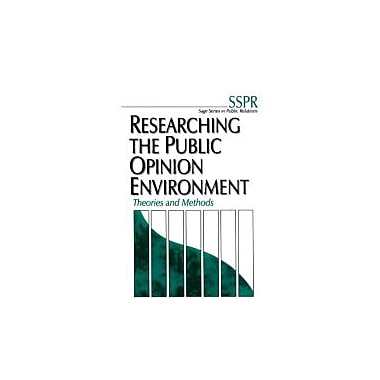 Researching the Public Opinion Environment: Theories and Methods (SAGE Series in Public Relations), New Book (9780761915317)