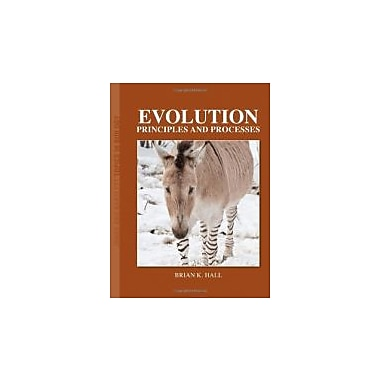 Evolution: Principles And Processes (Jones and Bartlett Topics in Biology), Used Book (9780763760397)