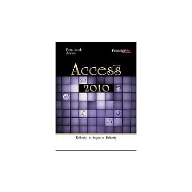 Benchmark Series: Microsofta Access: Levels 1 and 2, New Book (9780763843052)